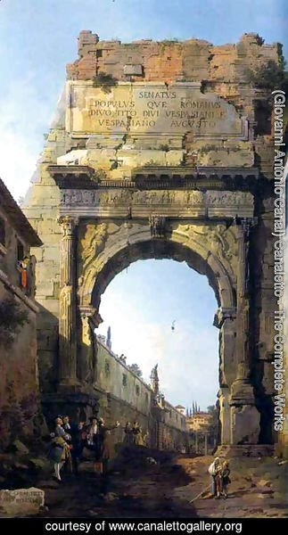 (Giovanni Antonio Canal) Canaletto - Rome The Arch of Titus
